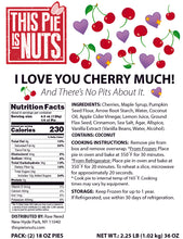 I Love You Cherry Much (Pie) - 2 pies per box