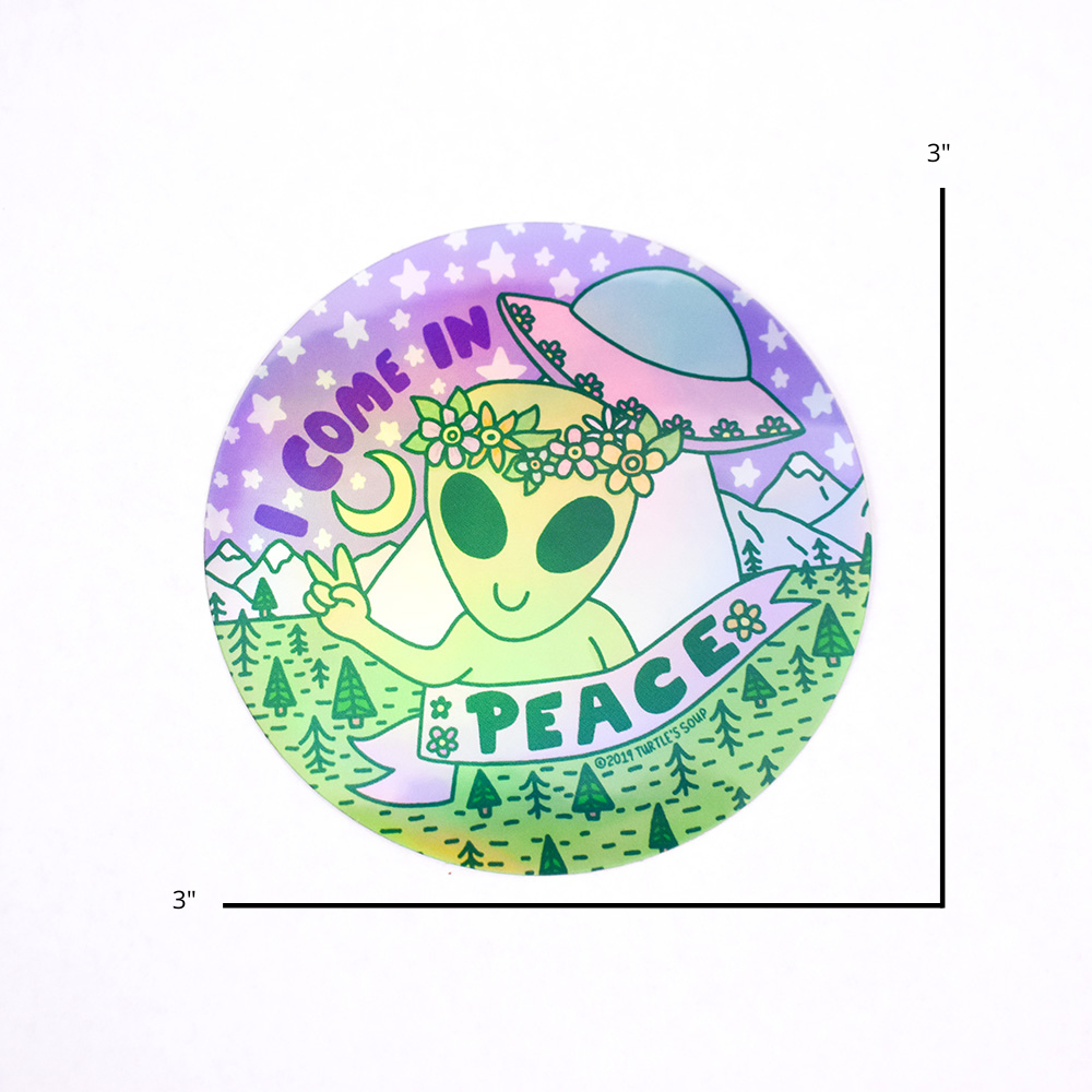 I Come in Peace Alien Holographic Sticker