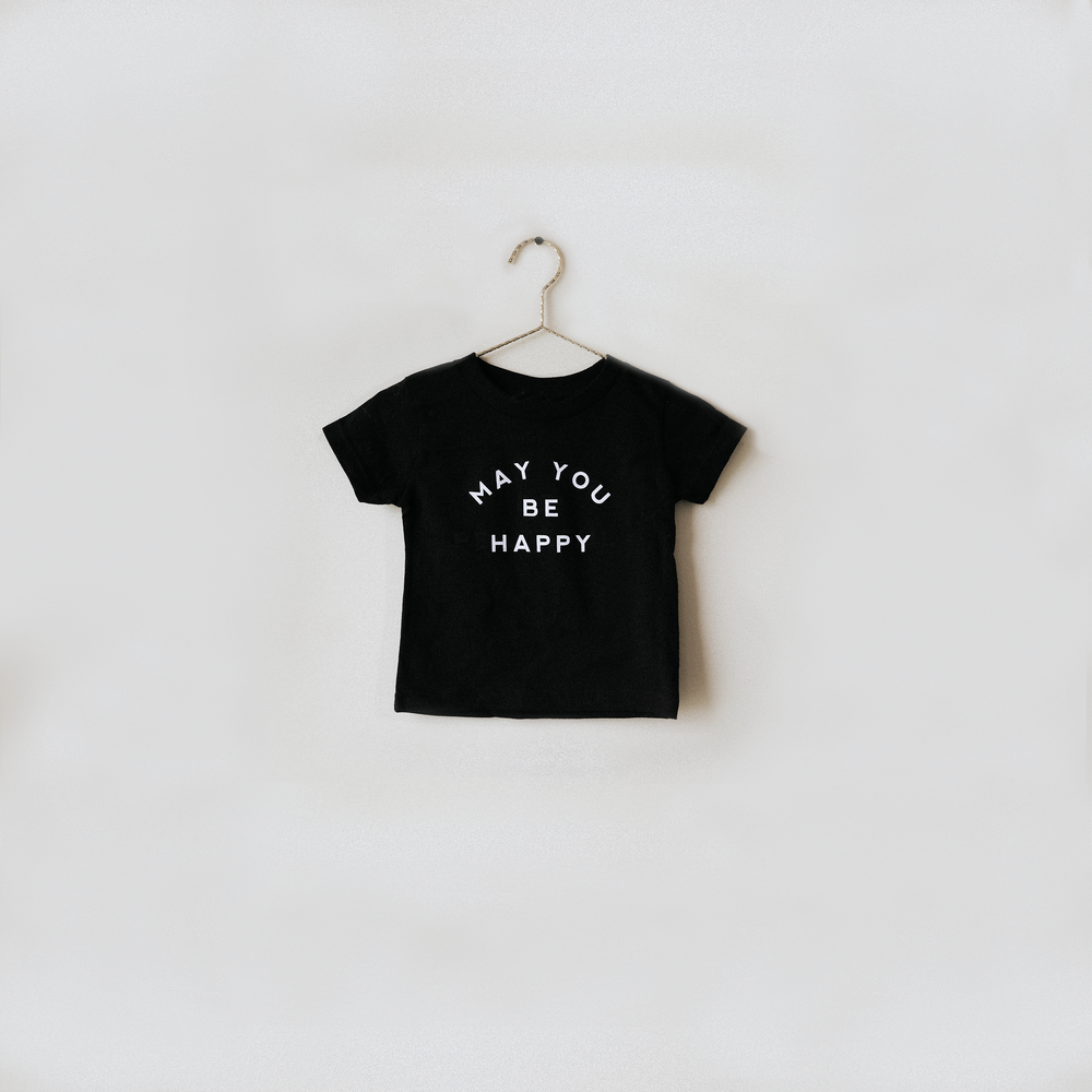 May You Be Happy T-Shirt - Black