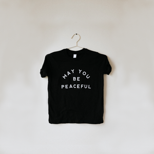 Load image into Gallery viewer, May You Be Peaceful T-Shirt - Black