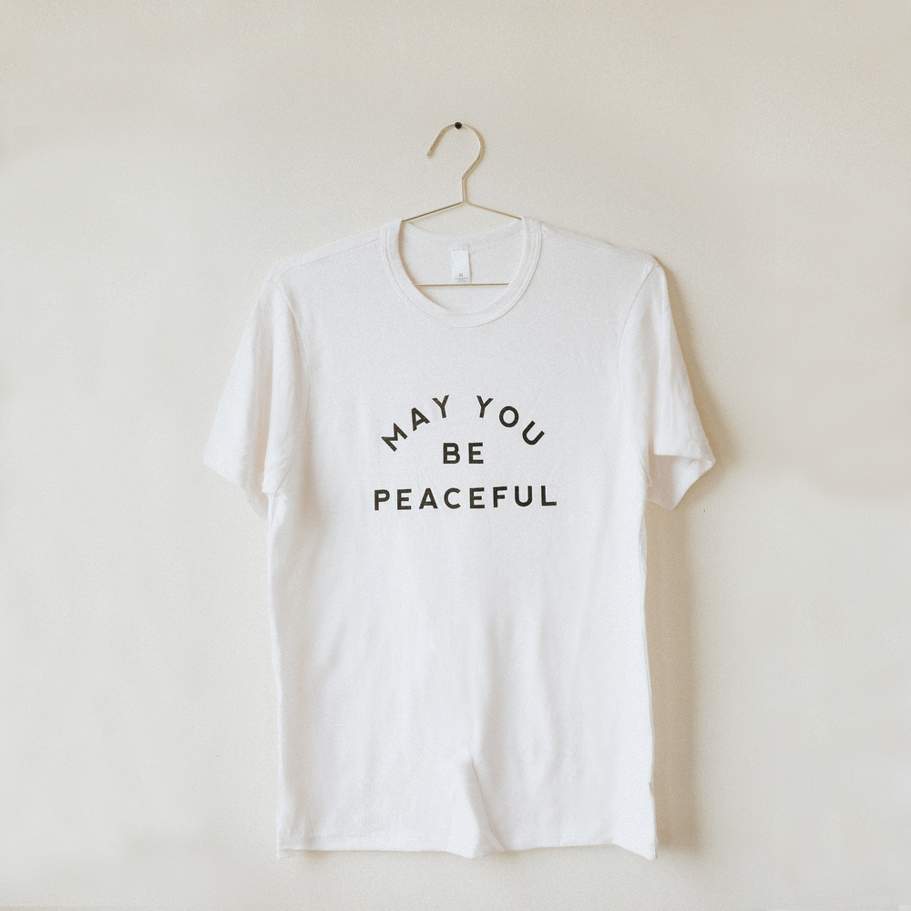May You Be Peaceful T-Shirt - White