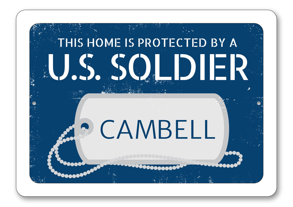 US Soldier Sign Aluminum Sign