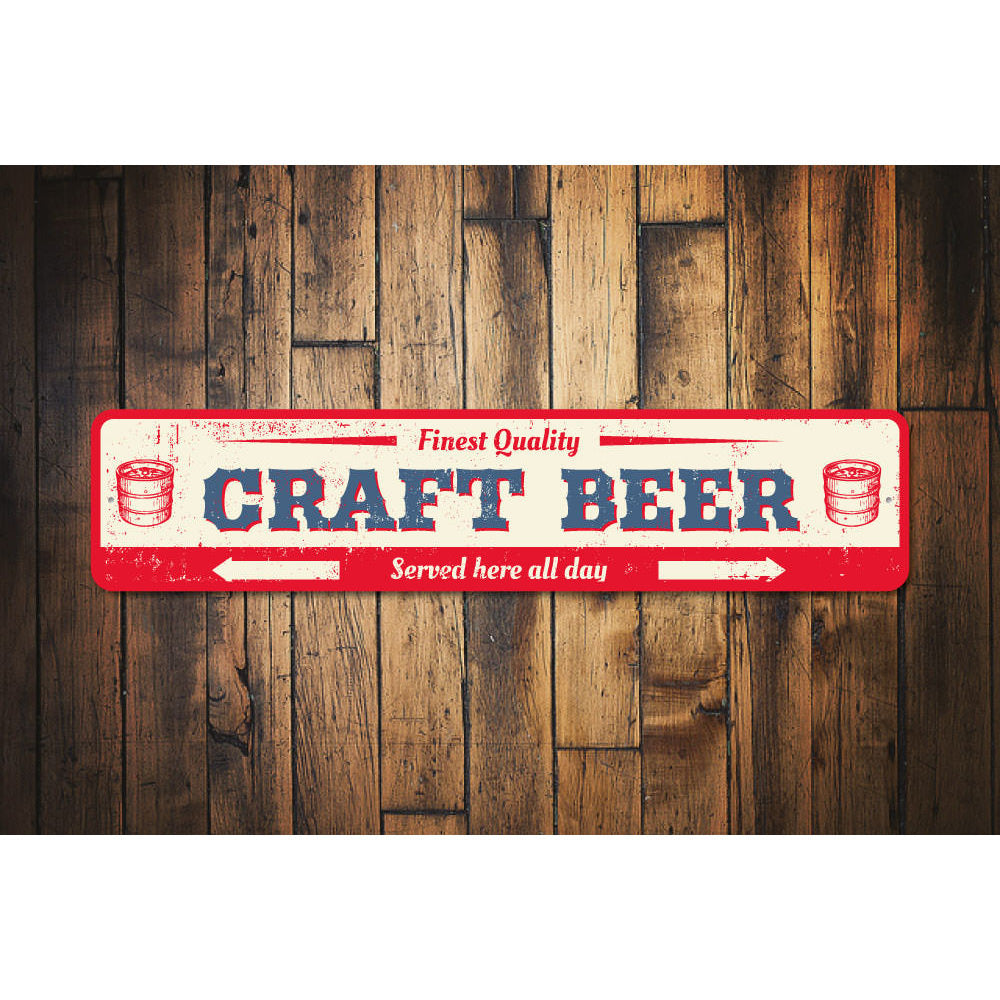 Quality Craft Beer Sign Aluminum Sign