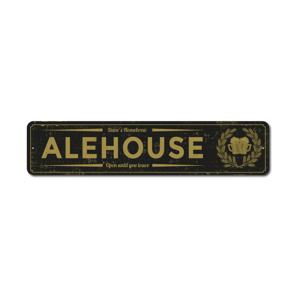 Alehouse Sign Aluminum Sign