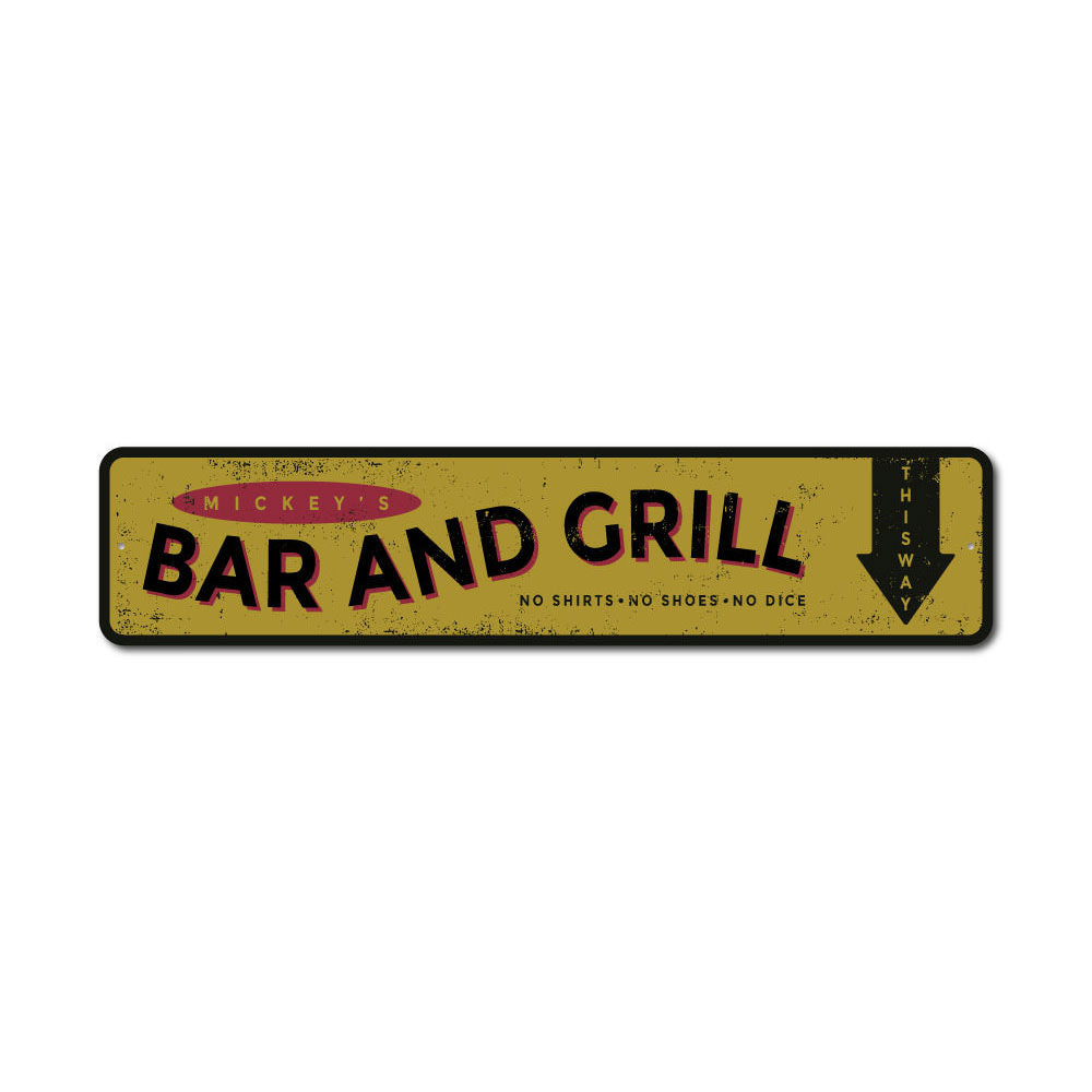 Bar and Grill Name Sign Aluminum Sign