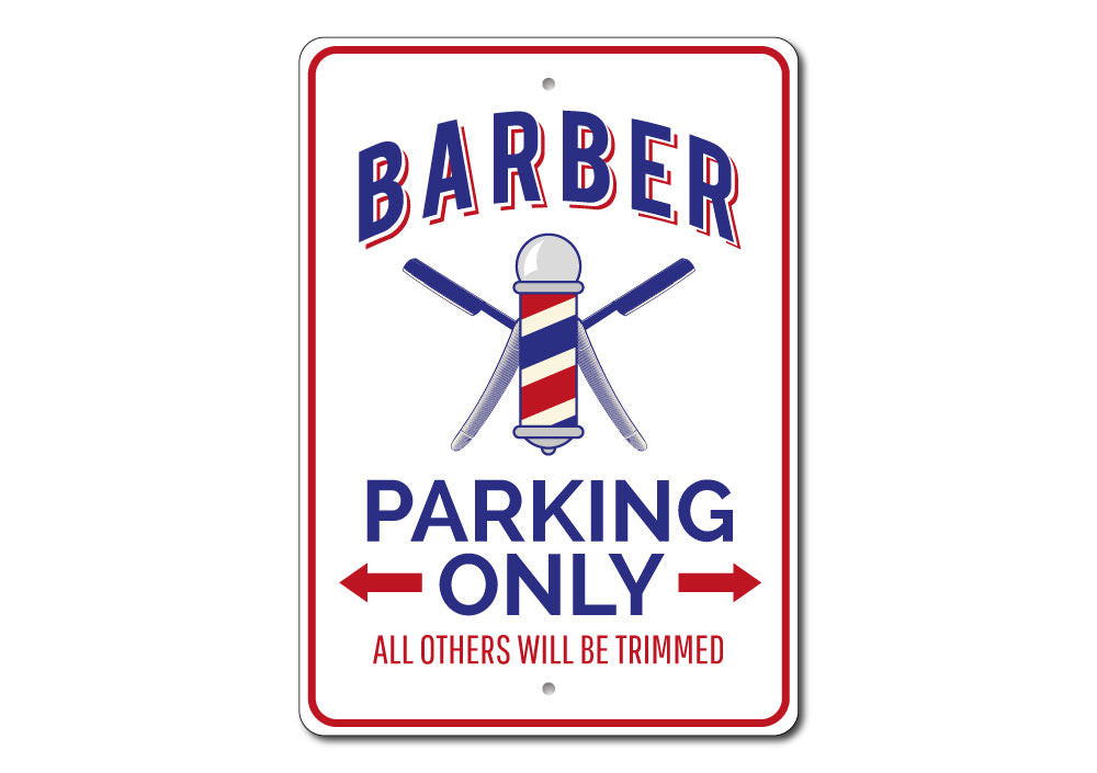Barber Shop Parking Sign Aluminum Sign
