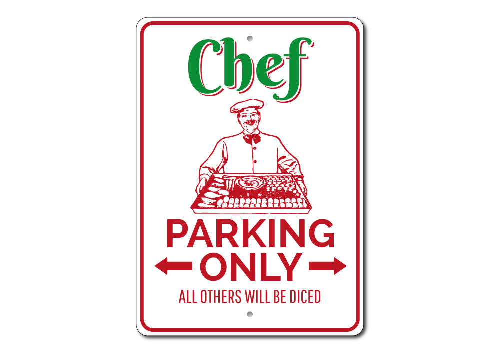 Chef Parking Sign Aluminum Sign