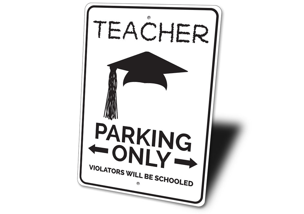 Teacher Parking Sign Aluminum Sign