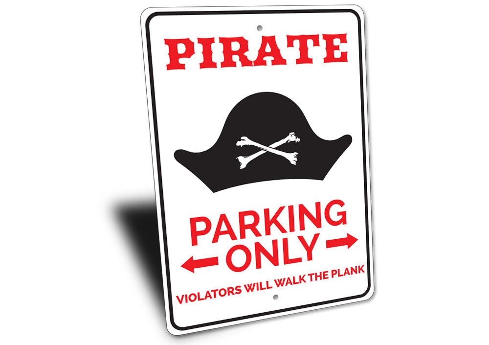 Pirate Parking Sign Aluminum Sign