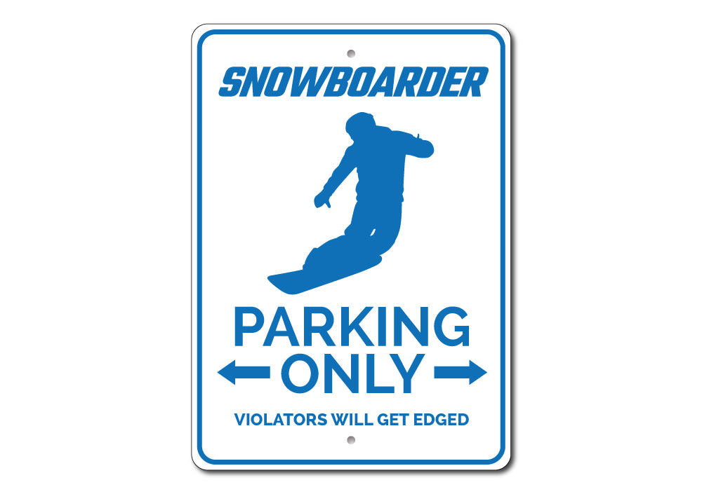 Snowboarder Parking Sign Aluminum Sign