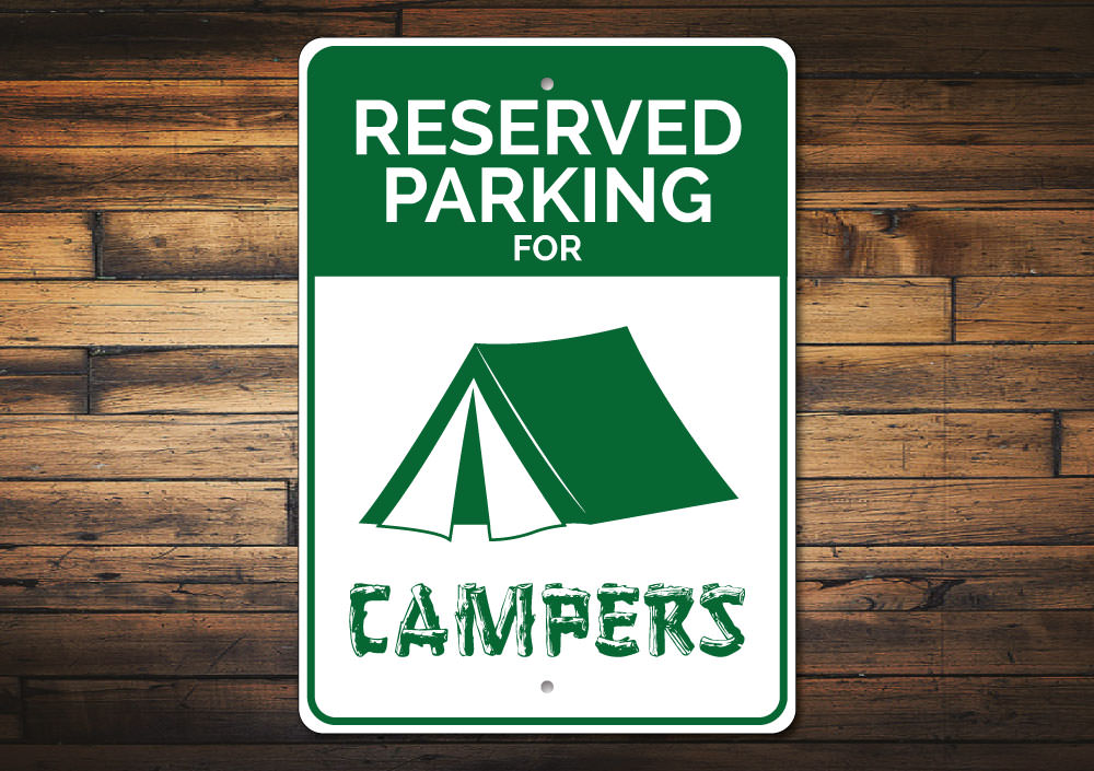 Reserved Parking Camper Sign Aluminum Sign