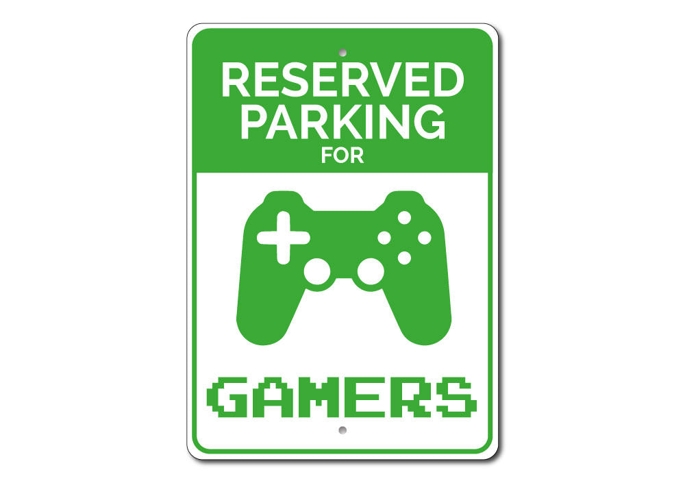 Gamer Parking Sign Aluminum Sign
