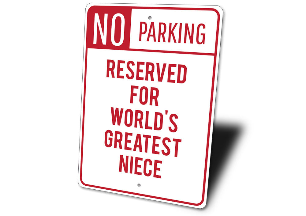 Niece Parking Sign Aluminum Sign