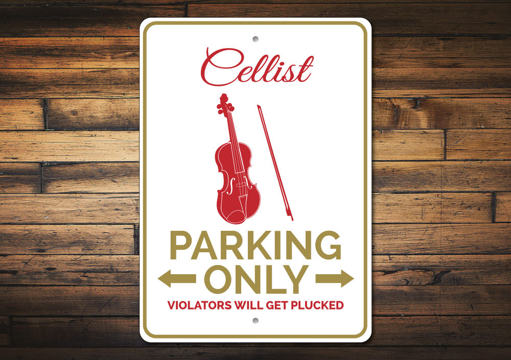 Cellist Parking Sign Aluminum Sign
