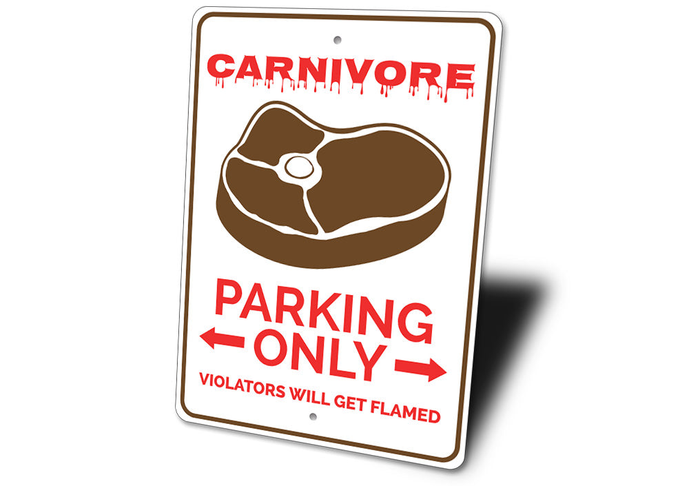 Carnivore Parking Sign Aluminum Sign