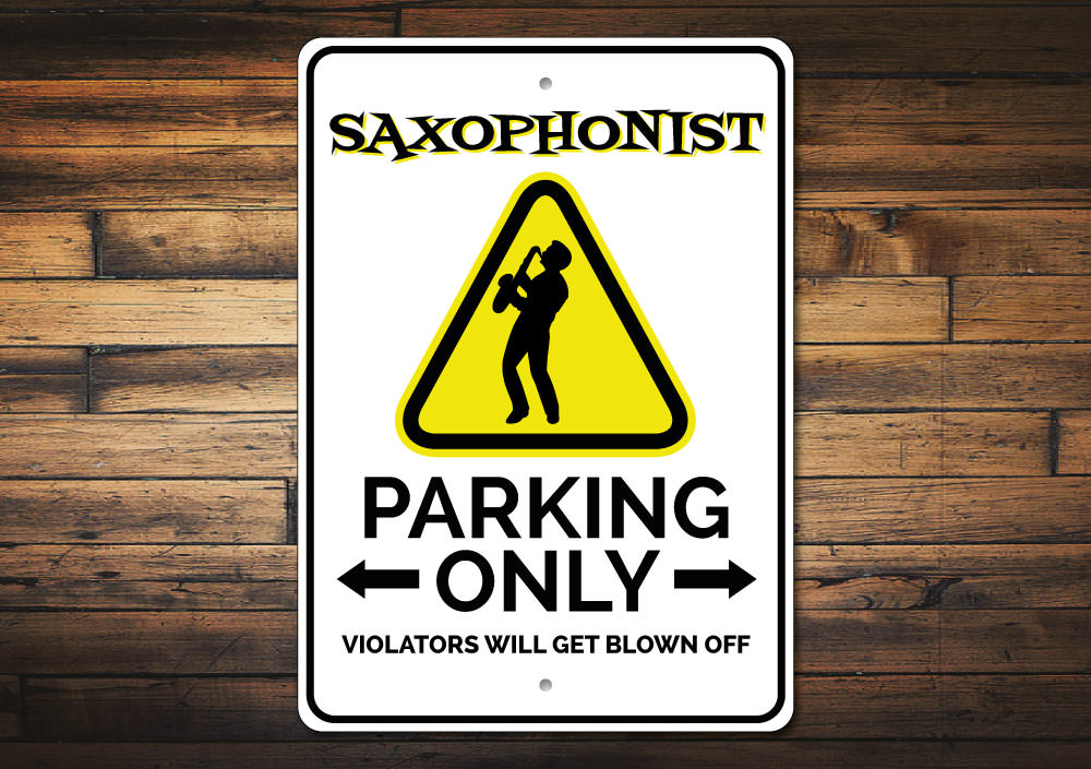 Saxophonist Parking Sign Aluminum Sign
