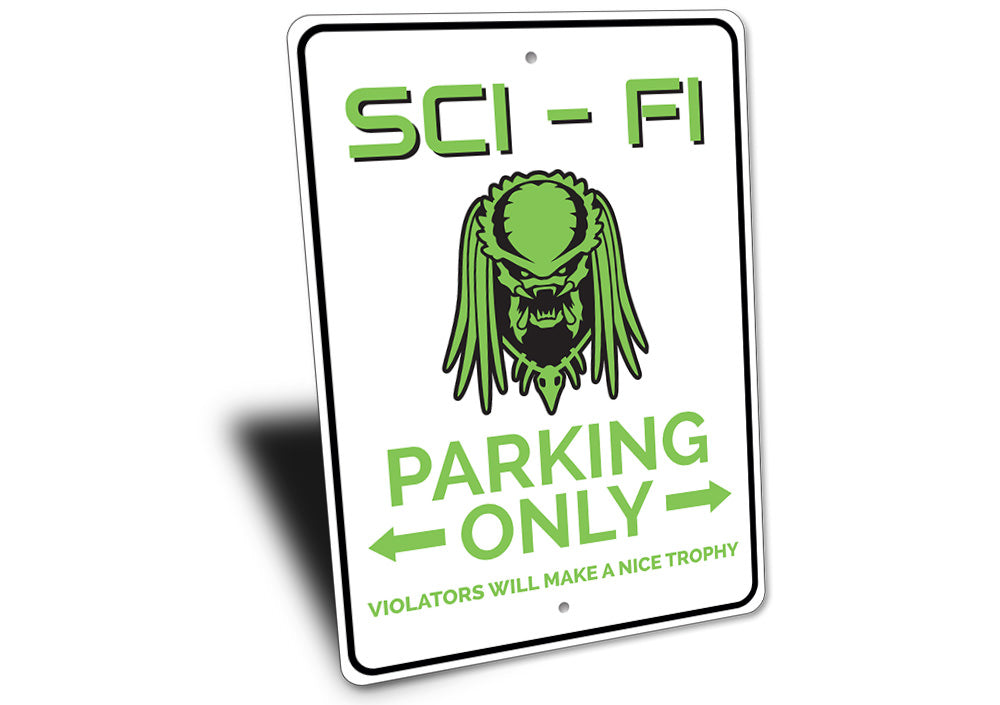 Sci Fi Parking Sign Aluminum Sign