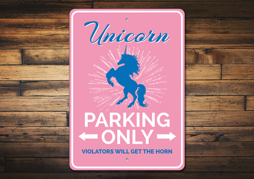 Unicorn Parking Sign Aluminum Sign