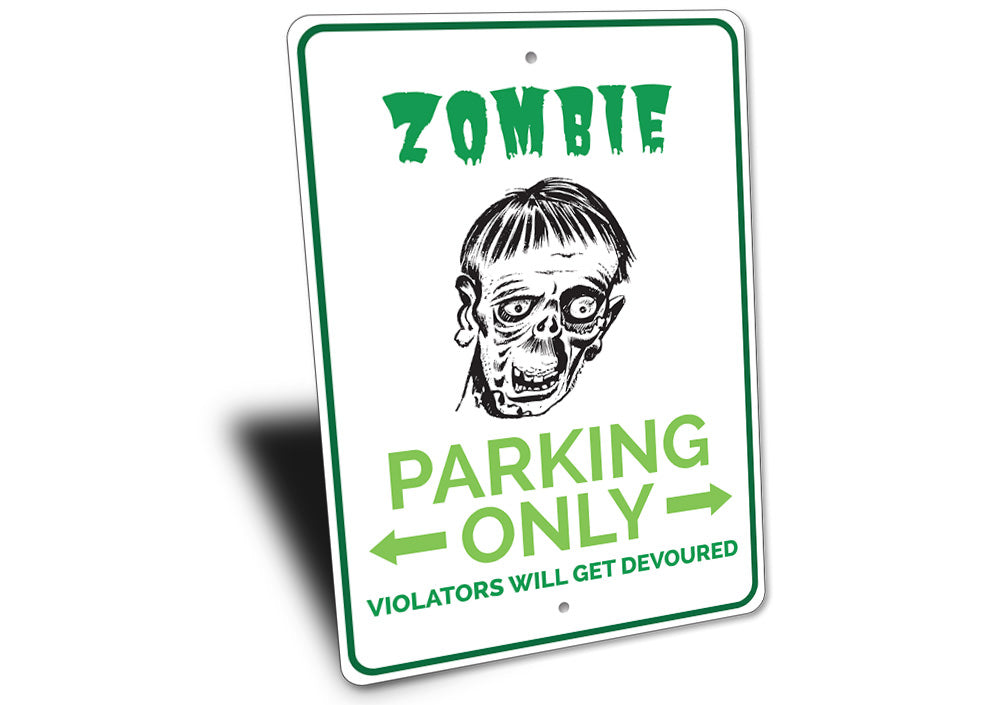 Zombie Parking Sign Aluminum Sign