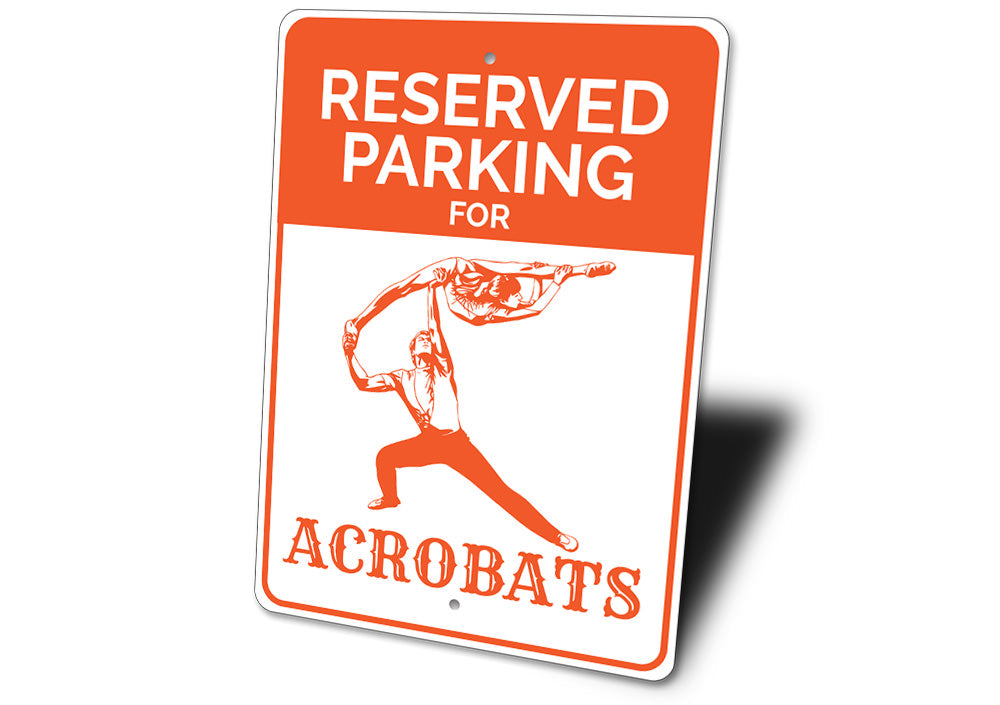 Acrobat Parking Sign Aluminum Sign