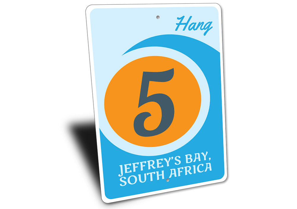 Hang Five Sign Aluminum Sign