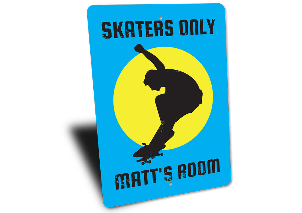 Skaters Only Sign Aluminum Sign