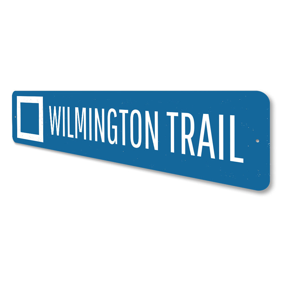 Wilmington Trail Sign Aluminum Sign