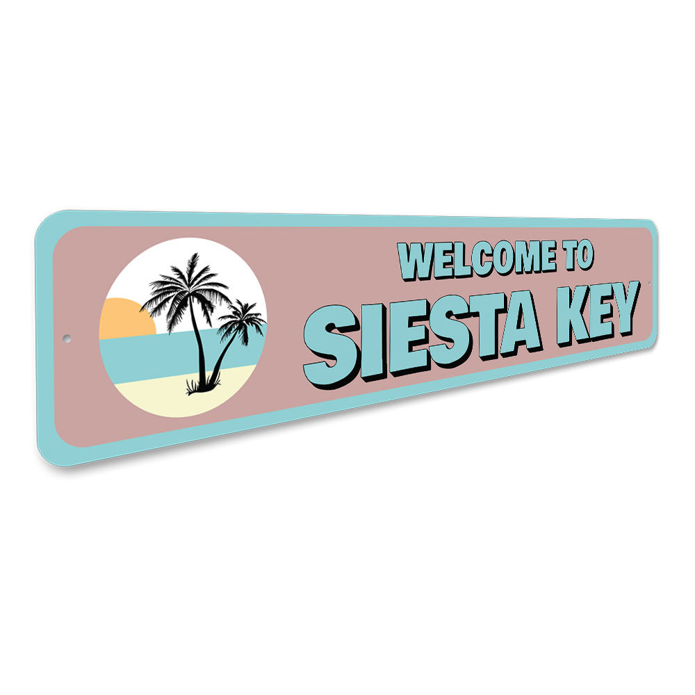 Siesta Key Welcome Sign Aluminum Sign