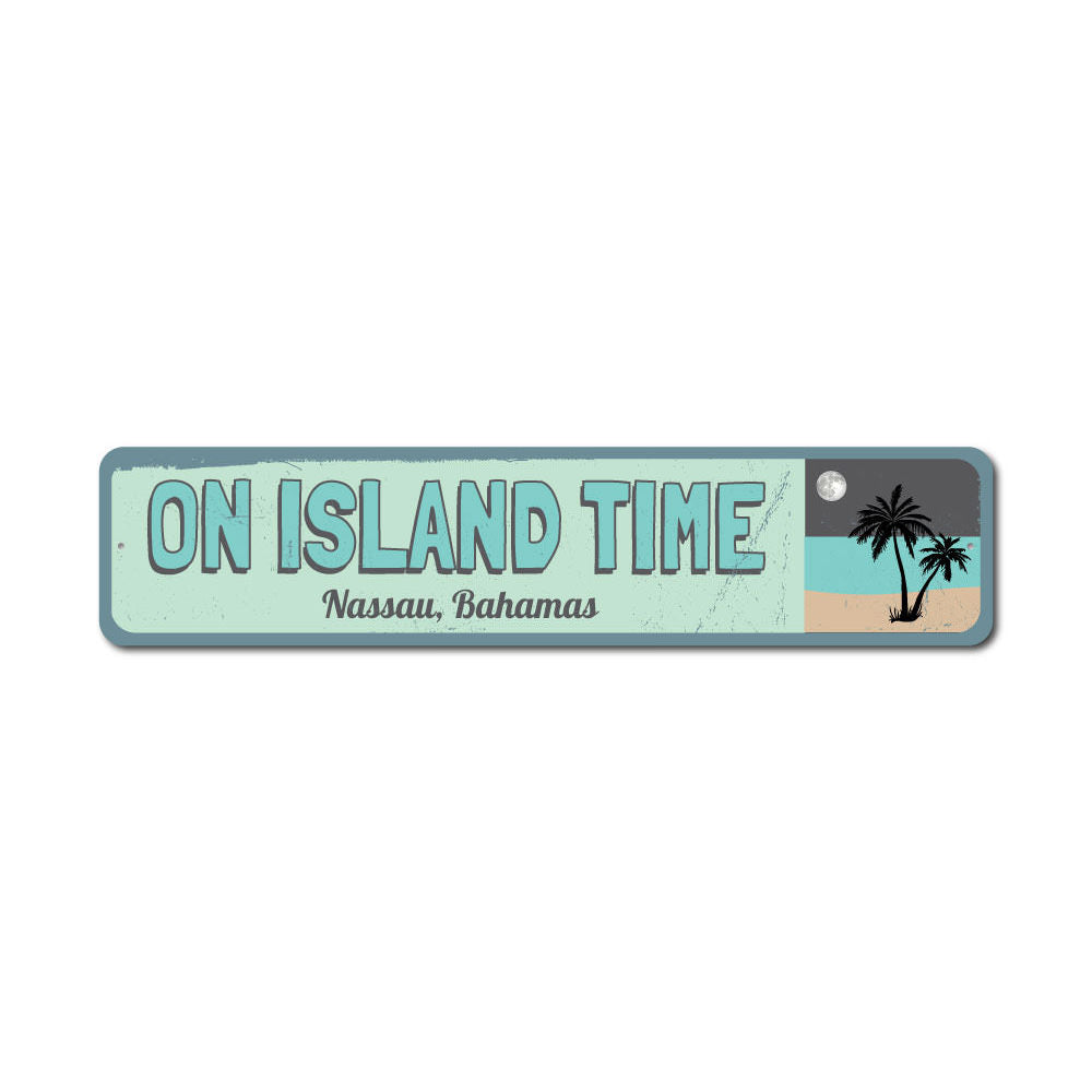 On Island Time Sign Aluminum Sign