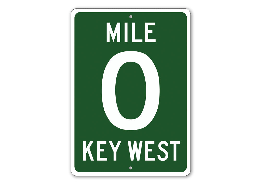 Mile 0 Sign Aluminum Sign