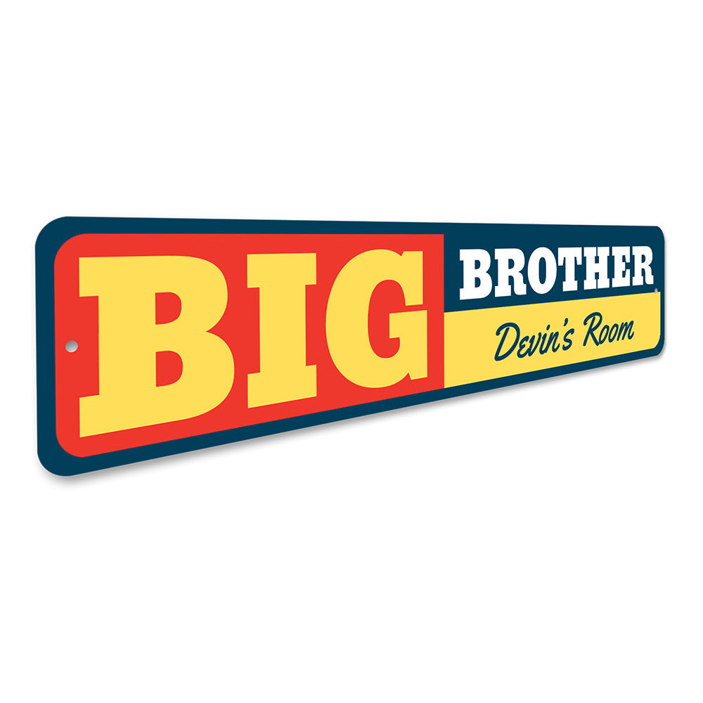 Big Brother sign Aluminum Sign