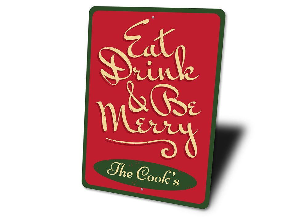 Eat, Drink, & Be Merry Sign Aluminum Sign