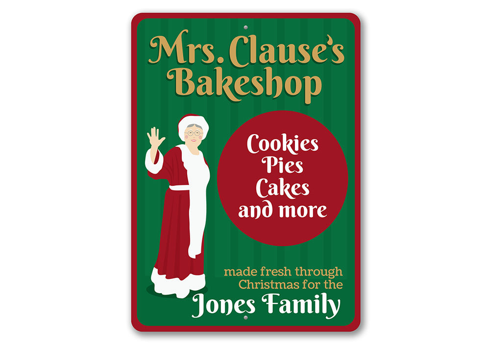 Mrs. Clause's Bakeshop Sign Aluminum Sign