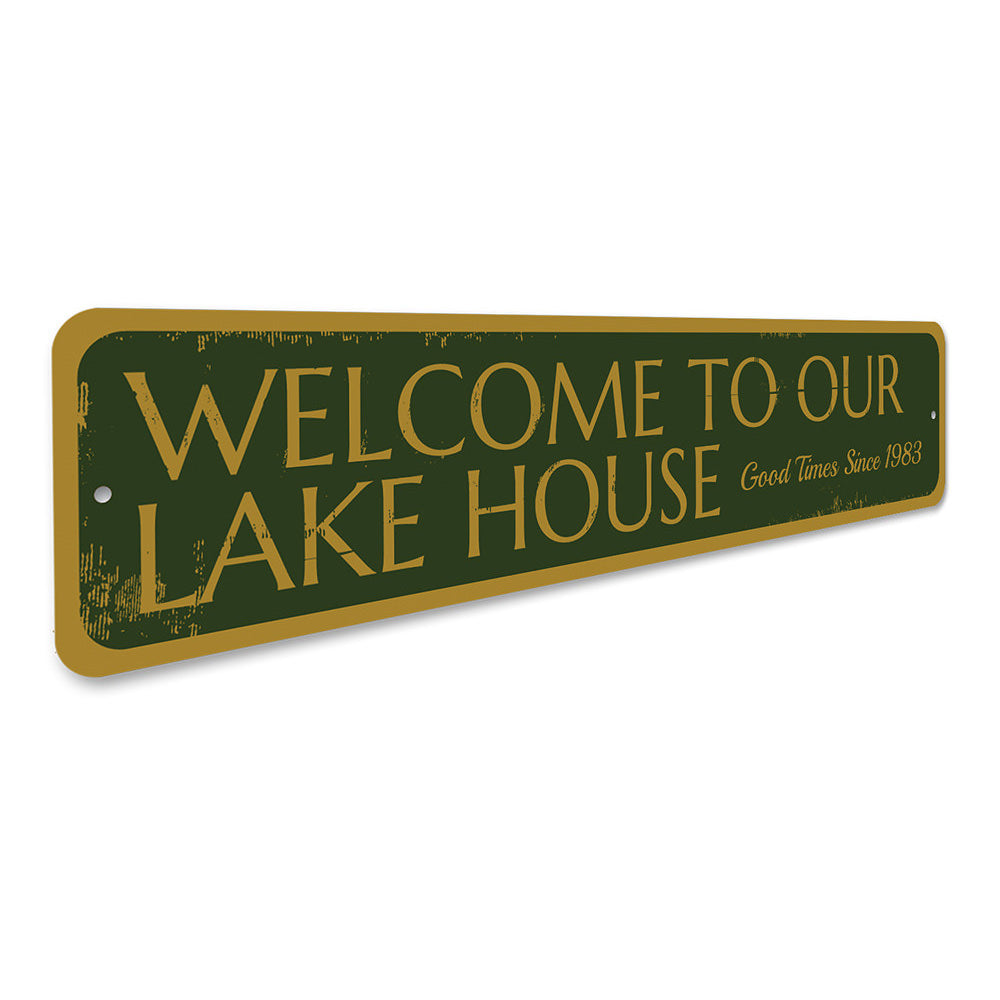 Welcome to our Lake House Sign Aluminum Sign