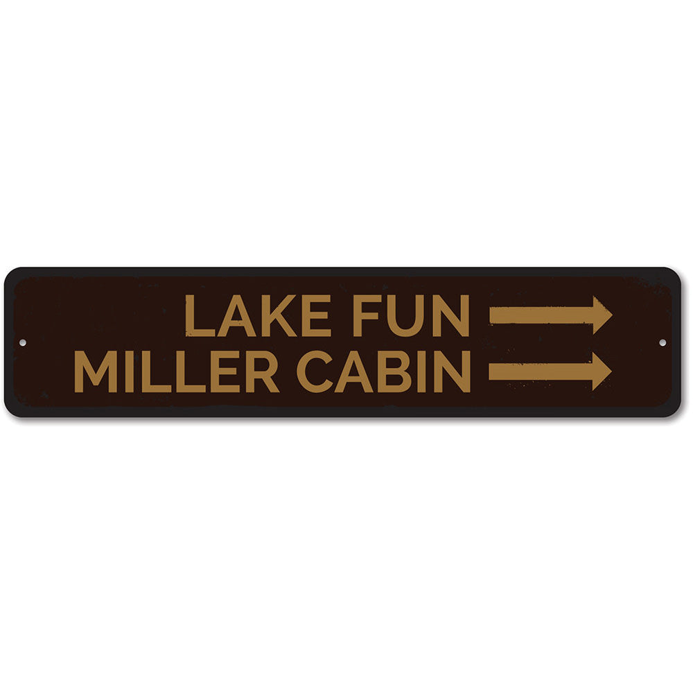 Lake Fun Sign Aluminum Sign