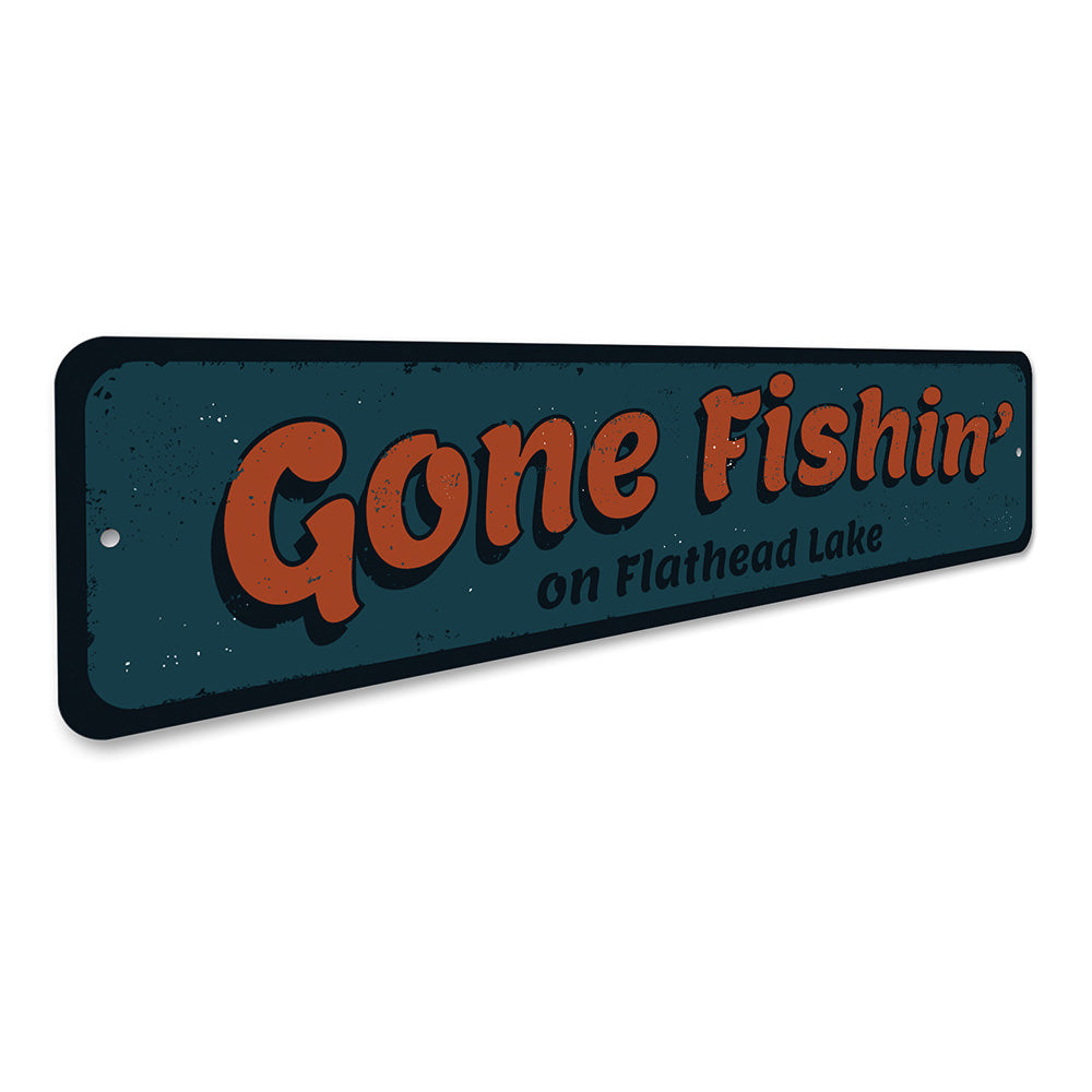 Gone Fishin SIgn Aluminum Sign