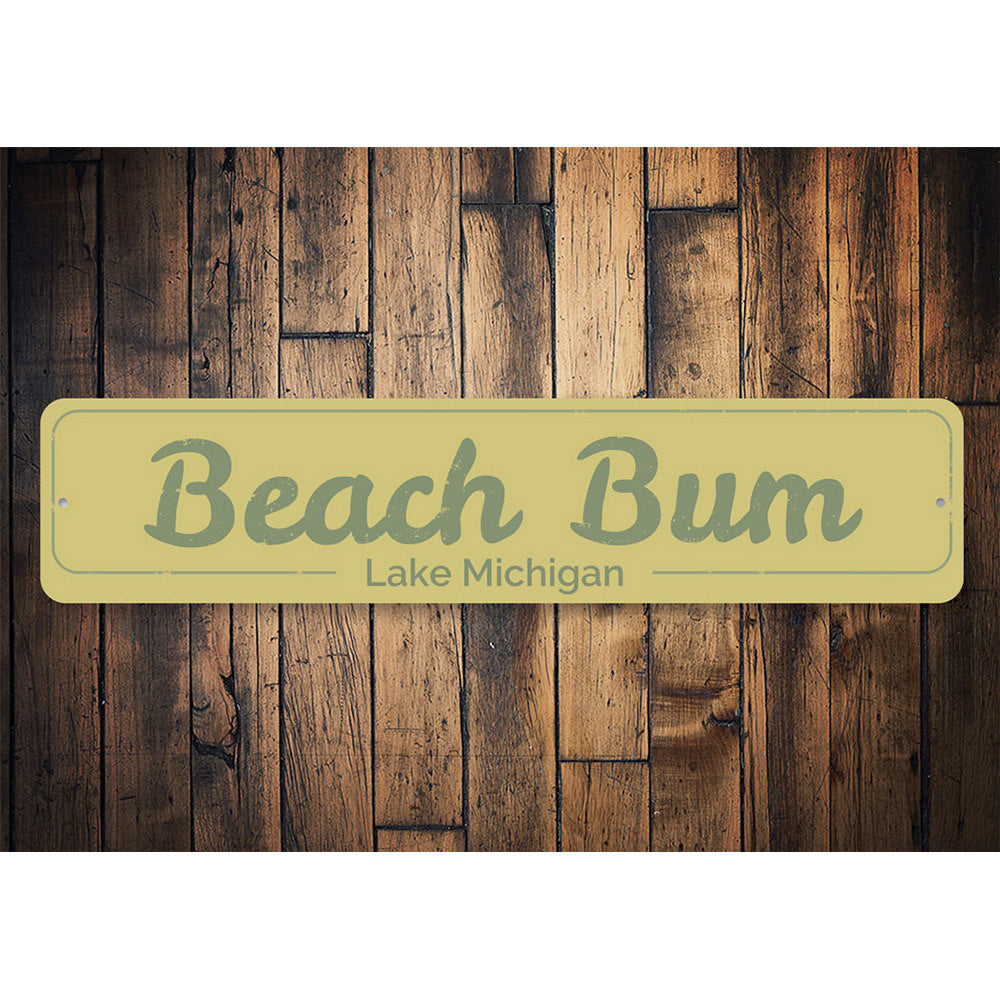 Beach Bum Sign Aluminum Sign