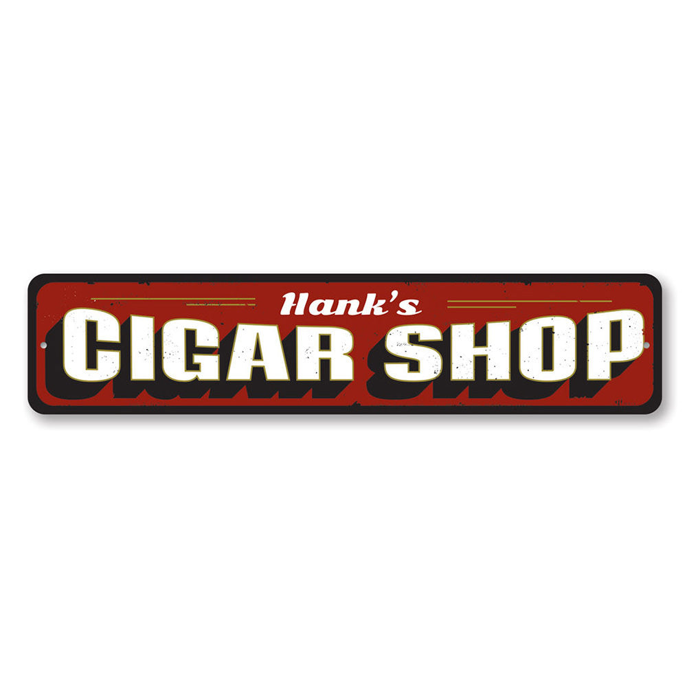 Cigar Shop Sign Aluminum Sign