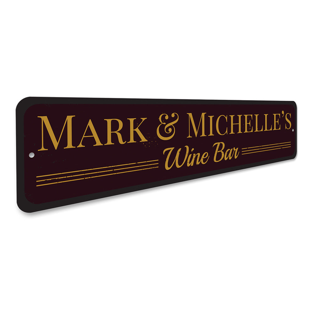 Home Wine Bar Sign Aluminum Sign