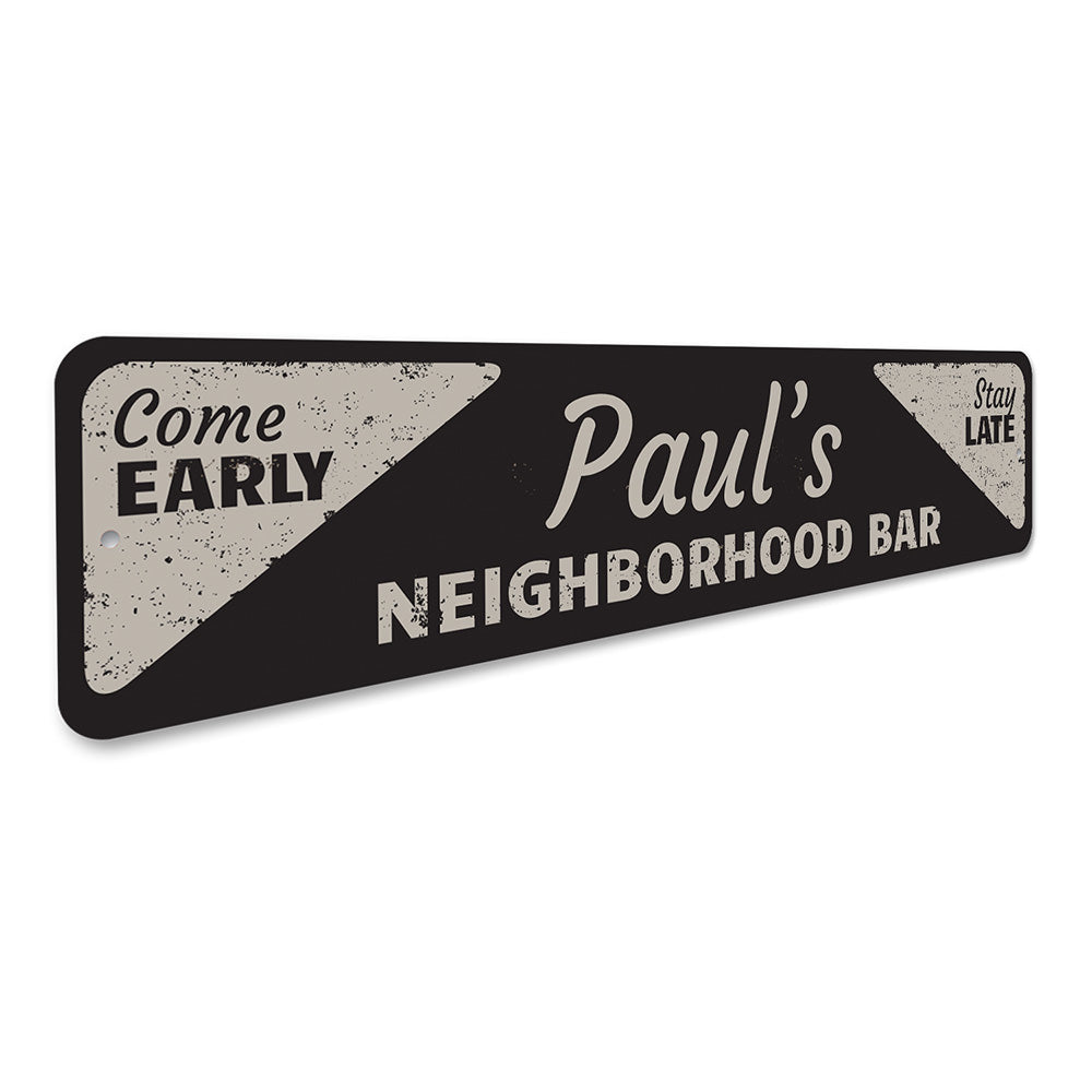 Neighborhood Bar Sign Aluminum Sign