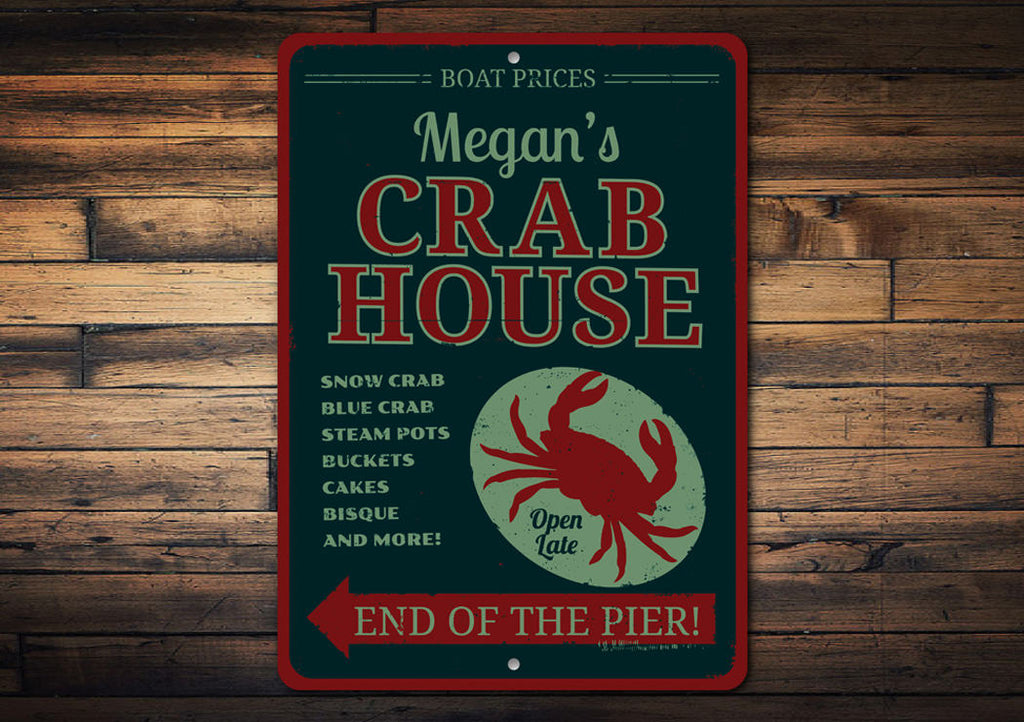 Crab House Sign Aluminum Sign