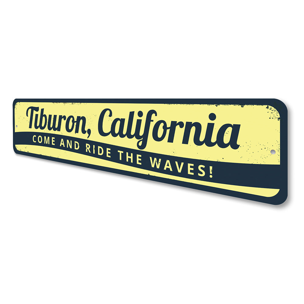 Come and Ride the Waves Sign Aluminum Sign