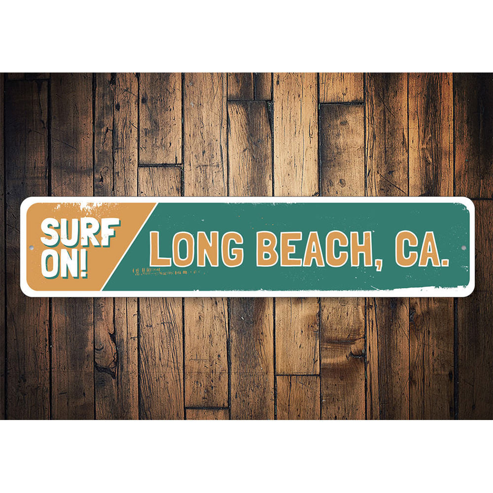 Surf On Sign Aluminum Sign