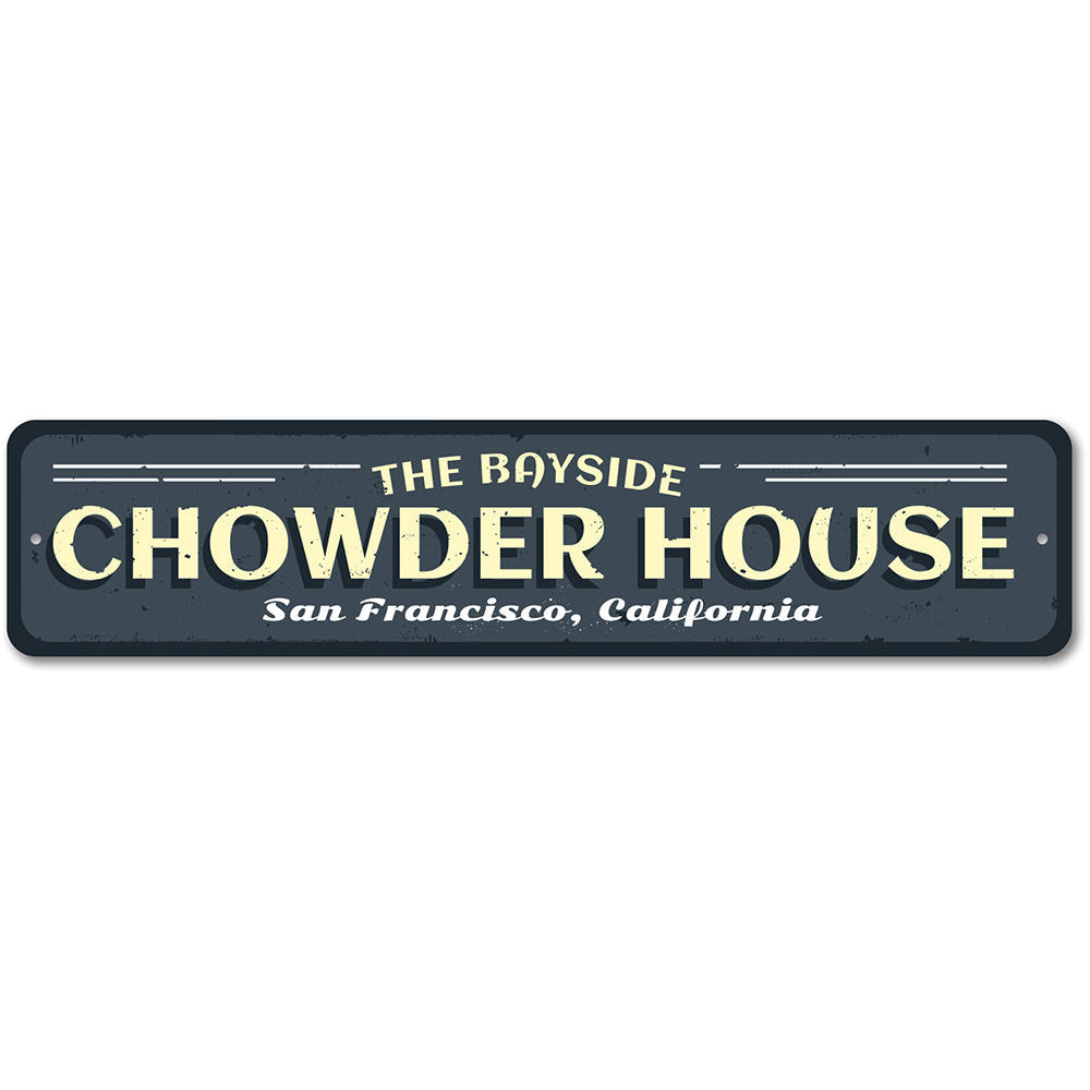 Chowder House Sign Aluminum Sign