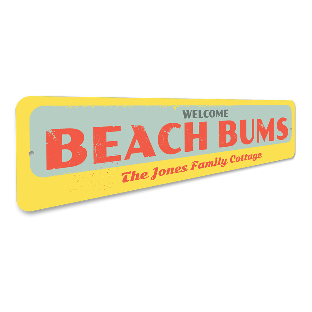 Welcome Beach Bums Sign Aluminum Sign