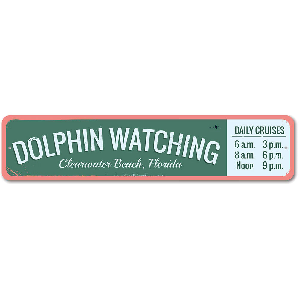 Dolphin Watching Sign Aluminum Sign