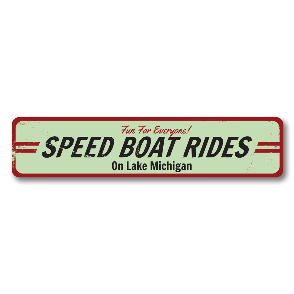 Speed Boat Ride Sign Aluminum Sign
