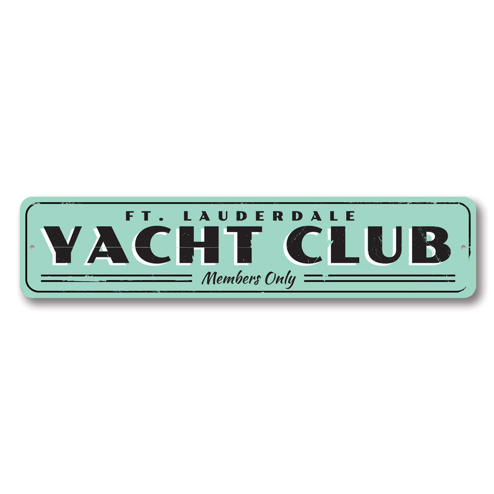 Yacht Club Sign Aluminum Sign