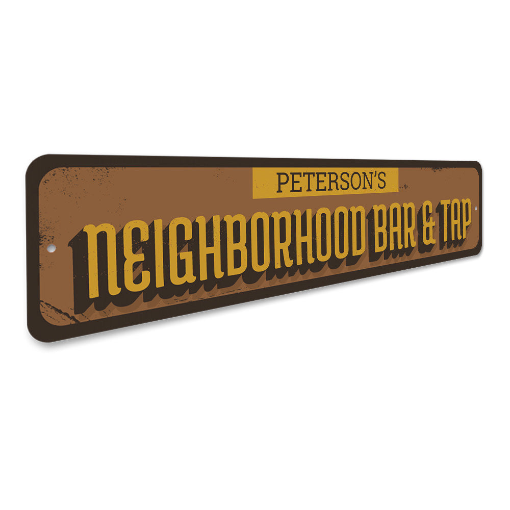 Neighborhood Bar & Tap Sign Aluminum Sign