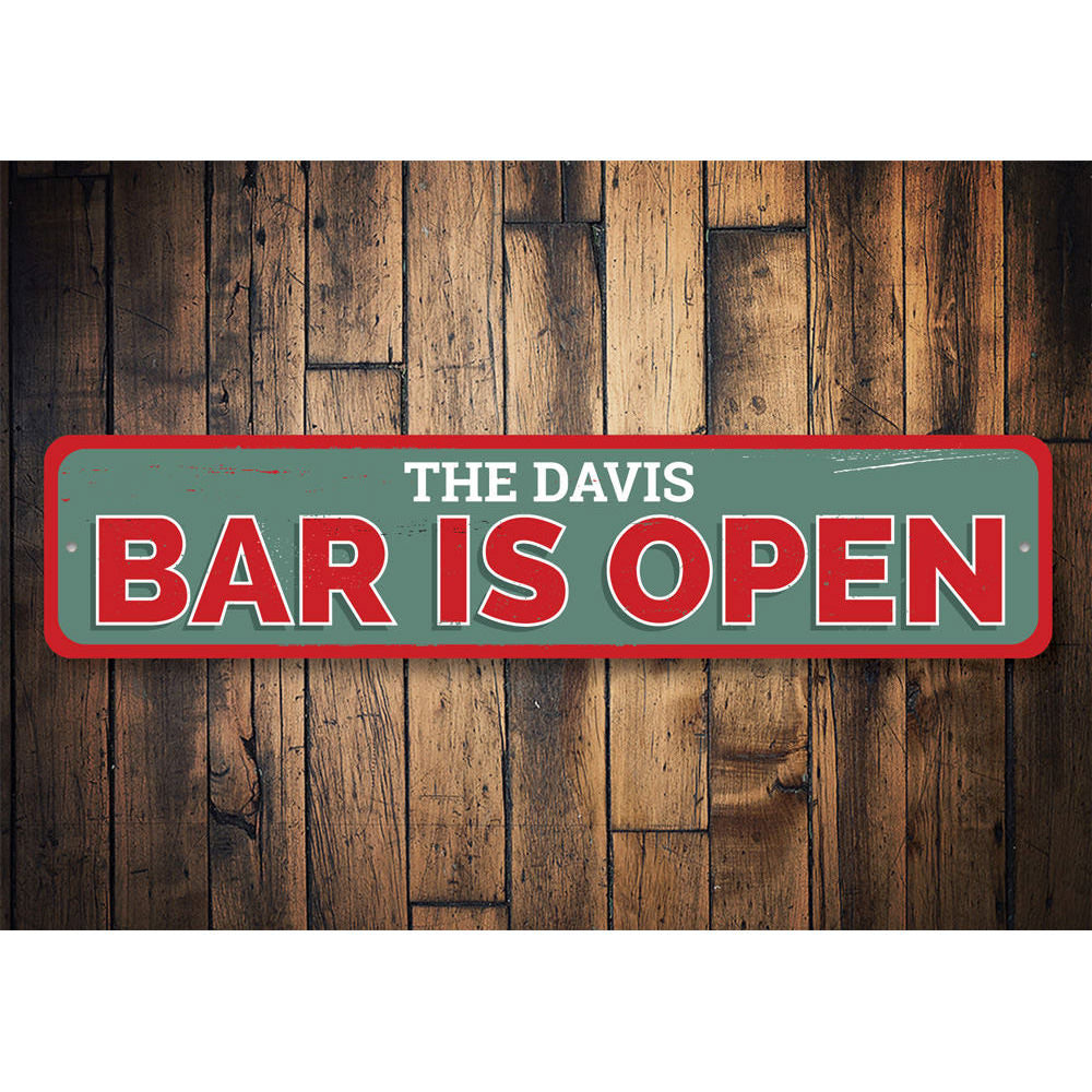 Bar Is Open Sign Aluminum Sign